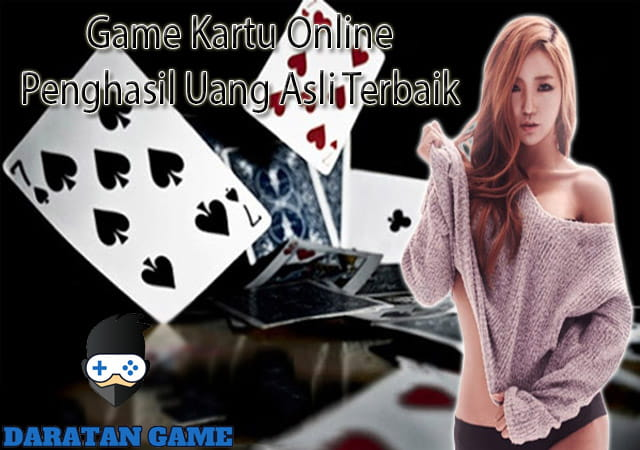 Game Kartu Online Penghasil Uang Asli Terbaik