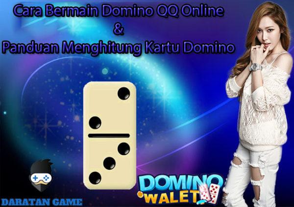Cara Bermain Domino QQ Online & Panduan Menghitung Kartu ...
