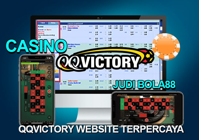 Bandar Judi Bola88 & Casino Online Terpercaya QQVictory